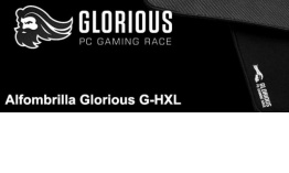 ANÁLISIS HARD-GAMING: Alfombrilla Glorious G-HXL
